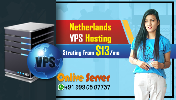 Netherlands VPS Hosting & Cheap Cloud Servers With Cost Effective Solutions
