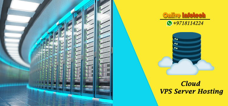 Gets Convenient Cloud VPS Server Hosting Plans by Onlive Infotech