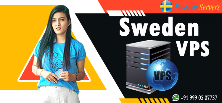 Associated Advantages of Sweden VPS Hosting Service Provider